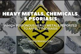 Heavy Metals, Chemicals and Psoriasis